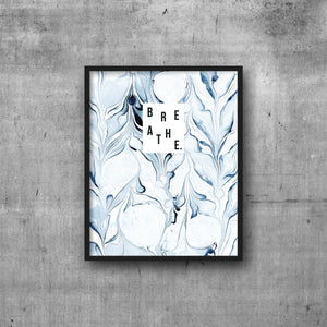 Art Print 8x10 Indigo Marble BREATHE