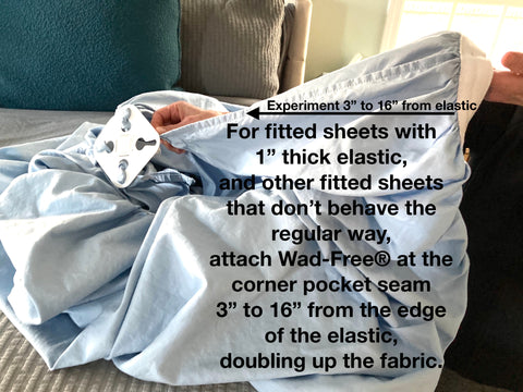 How to attach Wad-Free with thick elastic fitted sheet