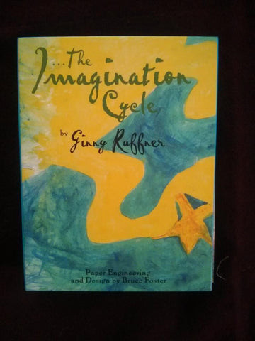 Imagination Cycle by Ginny Ruffner (Author/Artist)