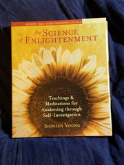 Science of Enlightenment by Shinzen Young. Audio cd's