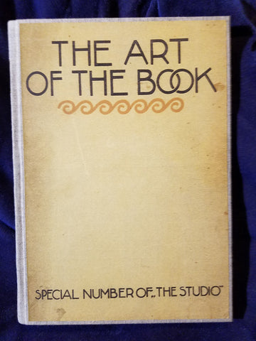Art of the Book A review of some Recent European and American Work in Tyopography, Page Decoration and Binding