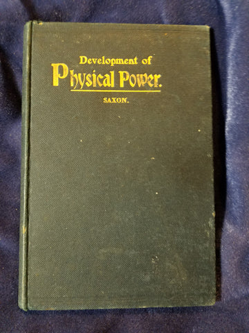 Development of Physical Power by Arthur Saxon