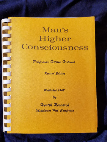 Man's Higher Consciousness by Professor Hilton Hotema