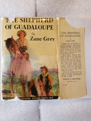 Shepherd of Guadaloupe by Zane Grey FIRST EDITION