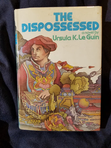 Dispossessed: An Ambiguous Utopia by Ursula K. Le Guin. First Printing