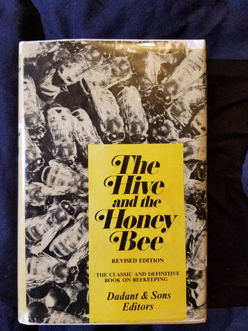Hive and the Honey Bee  by Dadant & Sons. With Scarce DUST JACKET