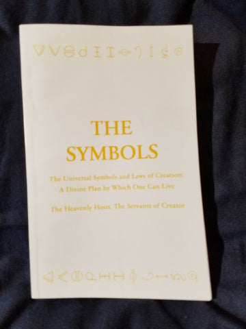 Symbols: The Universal Symbols and Laws of Creation