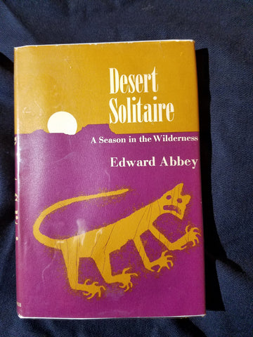 Desert Solitaire. A Season in the Wilderness by Edward Abbey. FIRST EDITION