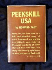 Peekskill: USA by Howard Fast. Signed by Fast, Paul Robeson and William L. Patterson