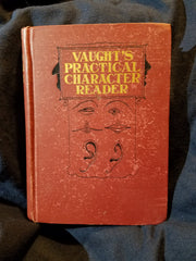 Vaughts Practical Character Reader. 1902