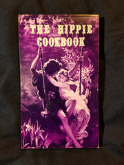 Hippie Cookbook: Or, Don't Eat Your Food Stamps by Gordon and Phyllis Grabe. INSCRIBED BY GORDON GRABE