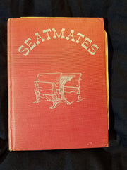 Seatmates by Mary K (Kate) Reely. Illustrated by Eloise Wilkin.