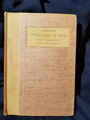 Little Poems in Prose by Charles Baudelaire. Translated by Aleister Crowley