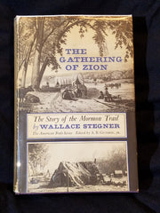 Gathering of Zion by Wallace Stegner. INSCRIBED BY STEGNER. First Edition