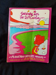Survival Into the 21st Century: Planetary Healer's Manual by Viktoras Kulvinskas.  First Printing 1975, 5,000 copies.