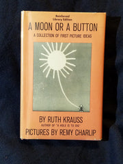 A Moon or a Button by Ruth Krauss.