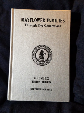 Mayflower Families Through Five Generations: The Stephen Hopkins Family.