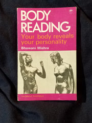 Body Reading: Your body Reveals Your Personality by Bhawani Mishra