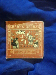 Baby's Opera: a book of old rhymes with new dresss by Walter Crane