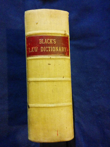 Dictionary of Law by Henry Campbell Black.(Black's Law Dictionary) 1891 First Edition