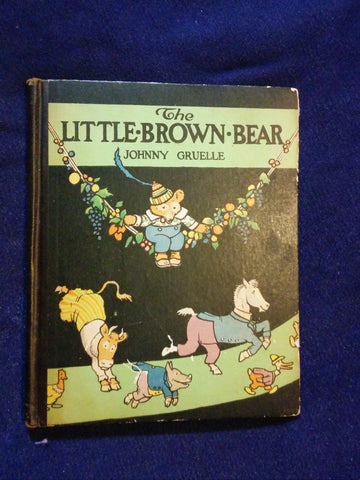 Little Brown Bear by Johnny Gruelle. first printing