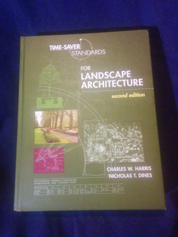 Time-Saver Standards for Landscape Architecture  Second  Edition