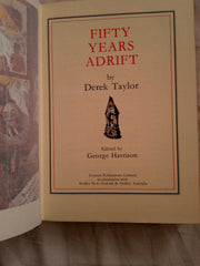 Fifty Years Adrift (In an Open Necked Shirt) Derek Taylor (Author), George Harrison (Editor, Contributor), Roy Williams (Contributor) SIGNED
