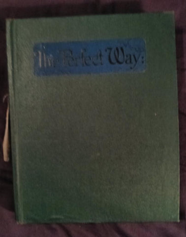 Perfect Way or The Finding of Christ  by Anna  Kingsford   and Edward Maitland (2nd edition 1887)