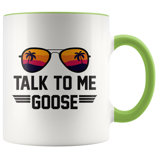 Talk To Me Goose Mug