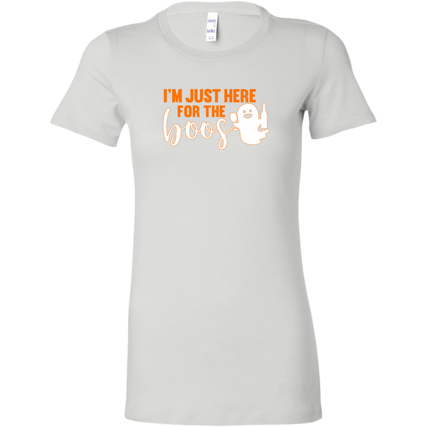 I'm Just Here For The Boos Women's Fit T-shirt