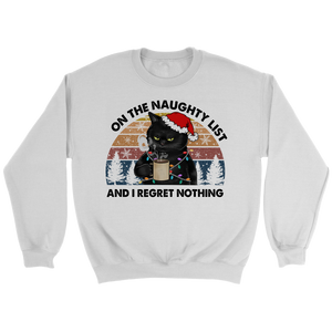 On The Naughty List Sweatshirt
