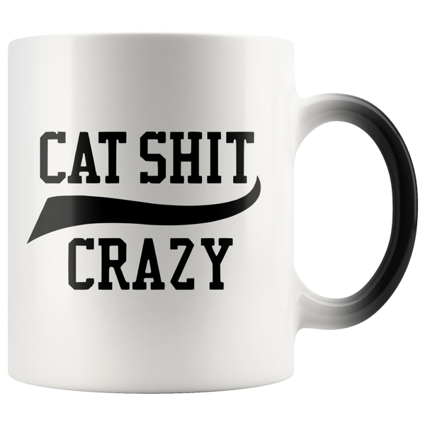Cat Shit Crazy Magic Mug