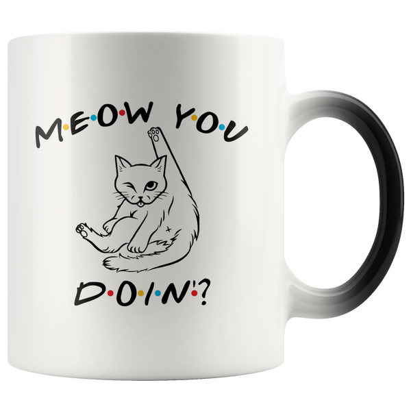 Meow You Doin' Magic Mug