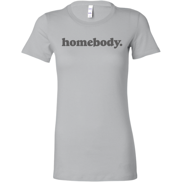 Homebody Women's Fit T-shirt