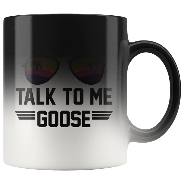 Talk To Me Goose Magic Mug