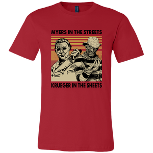 Myers in the Streets, Krueger in the Sheets T-shirt