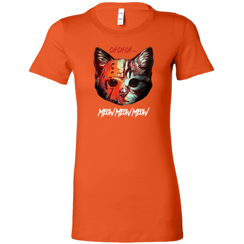 Ch Ch Ch Meow Meow Meow Women's Fit T-shirt
