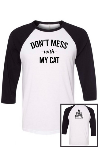 Don't Mess With My Cat Raglan Tee