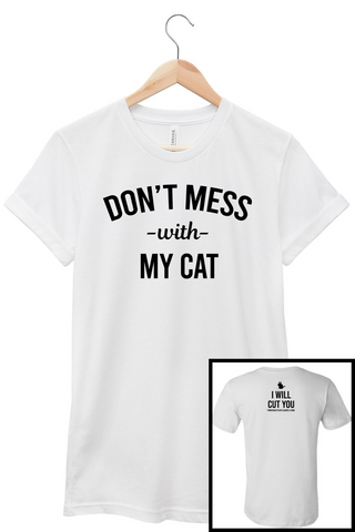 Don't Mess With My Cat T-shirt