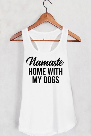 Namaste Home With My Dogs Tank Top