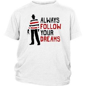 Always Follow Your Dreams Kids T-shirt