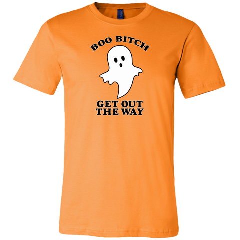Boo Bitch Get Out The Way T-shirt