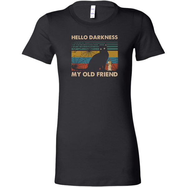 Hello Darkness My Old Friend Women's Fit T-shirt
