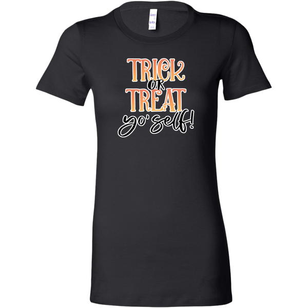 Trick Or Treat Yo'Self Women's Fit T-shirt