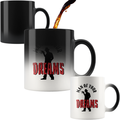 Man Of Your Dreams Magic Mug