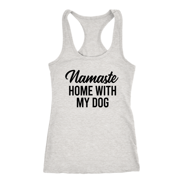 Namaste Home With My Dog Tank Top