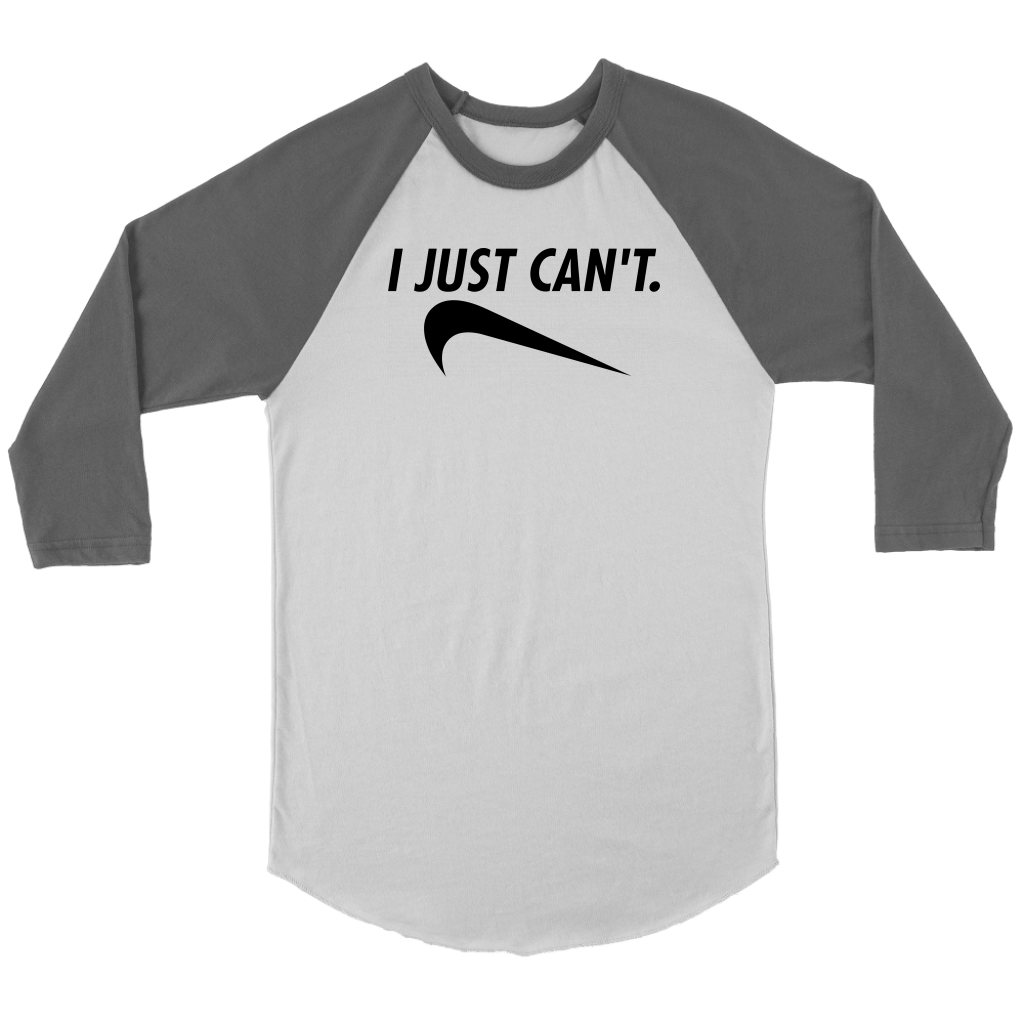 I Just Can't Raglan Tee