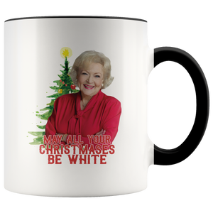 Golden Girls May All Your Christmases Be White Mug