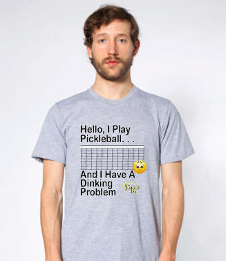 I Have A Dinking Problem American Apparel Cotton Tee