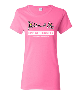 PICKLEBALL LIFE DINK RESPONSIBLY WOMEN'S TEE